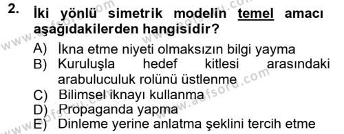 Spor Yönetimi Bölümü 2. Yarıyıl Halkla İlişkiler Dersi 2014 Yılı Bahar Dönemi Tek Ders Sınavı 2. Soru