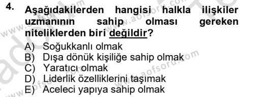 Spor Yönetimi Bölümü 2. Yarıyıl Halkla İlişkiler Dersi 2014 Yılı Bahar Dönemi Tek Ders Sınavı 4. Soru