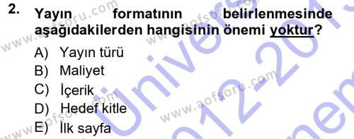 Halkla İlişkiler Uygulama Teknikleri Dersi 2012 - 2013 Yılı Dönem Sonu Sınavı 2. Soru
