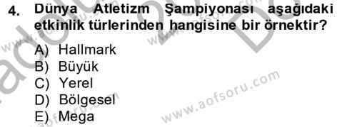 Halkla İlişkiler ve Reklamcılık Bölümü 4. Yarıyıl Halkla İlişkiler Uygulamaları ve Örnek Olaylar Dersi 2013 Yılı Bahar Dönemi Dönem Sonu Sınavı 4. Soru