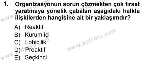 Halkla İlişkiler Yönetimi Dersi 2012 - 2013 Yılı Ara Sınavı 1. Soru
