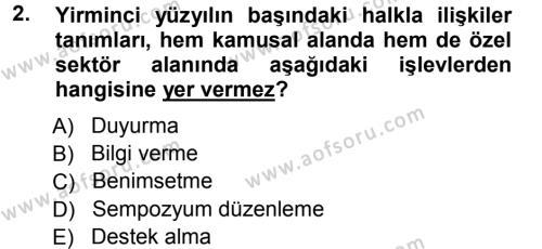 Halkla İlişkiler Yönetimi Dersi 2012 - 2013 Yılı Ara Sınavı 2. Soru