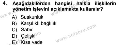 Halkla İlişkiler Yönetimi Dersi 2012 - 2013 Yılı Ara Sınavı 4. Soru