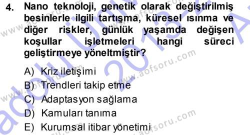 Halkla İlişkiler Yönetimi Dersi 2013 - 2014 Yılı Ara Sınavı 4. Soru