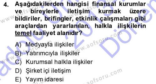 Halkla İlişkiler Yönetimi Dersi 2013 - 2014 Yılı Dönem Sonu Sınavı 4. Soru