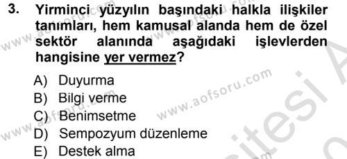 Halkla İlişkiler Yönetimi Dersi 2013 - 2014 Yılı Tek Ders Sınavı 3. Soru