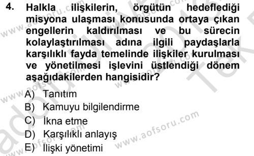 Halkla İlişkiler Yönetimi Dersi 2013 - 2014 Yılı Tek Ders Sınavı 4. Soru
