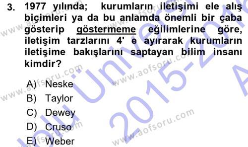Halkla İlişkiler Yönetimi Dersi 2015 - 2016 Yılı (Vize) Ara Sınav Soruları 3. Soru