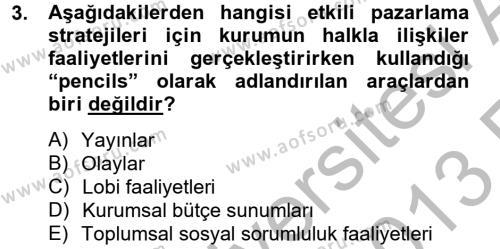 Halkla İlişkiler Yazarlığı Dersi 2012 - 2013 Yılı Ara Sınavı 3. Soru