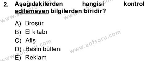 Halkla İlişkiler Yazarlığı Dersi 2013 - 2014 Yılı Ara Sınavı 2. Soru