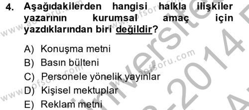 Halkla İlişkiler Yazarlığı Dersi 2013 - 2014 Yılı Ara Sınavı 4. Soru