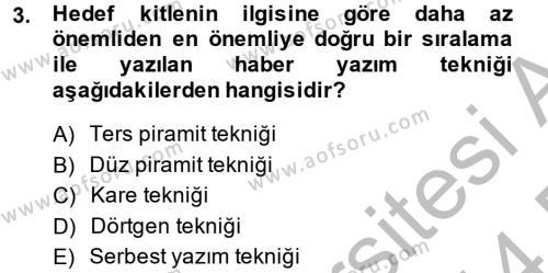 Halkla İlişkiler Yazarlığı Dersi 2013 - 2014 Yılı Dönem Sonu Sınavı 3. Soru