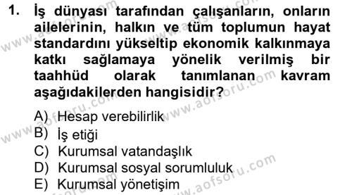Halkla İlişkiler ve Reklamcılık Bölümü 4. Yarıyıl Kurumsal Sosyal Sorumluluk Dersi 2013 Yılı Bahar Dönemi Ara Sınavı 1. Soru