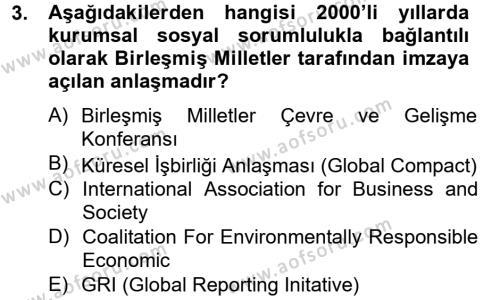 Kurumsal Sosyal Sorumluluk Dersi 2012 - 2013 Yılı (Vize) Ara Sınav Soruları 3. Soru
