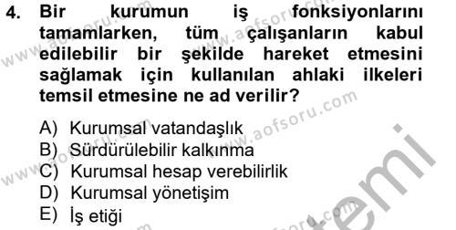 Halkla İlişkiler ve Reklamcılık Bölümü 4. Yarıyıl Kurumsal Sosyal Sorumluluk Dersi 2013 Yılı Bahar Dönemi Ara Sınavı 4. Soru