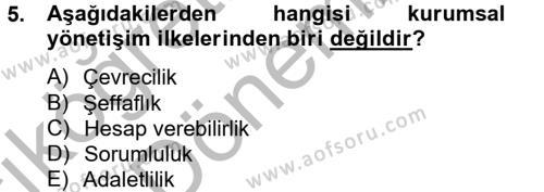 Halkla İlişkiler ve Reklamcılık Bölümü 4. Yarıyıl Kurumsal Sosyal Sorumluluk Dersi 2013 Yılı Bahar Dönemi Ara Sınavı 5. Soru