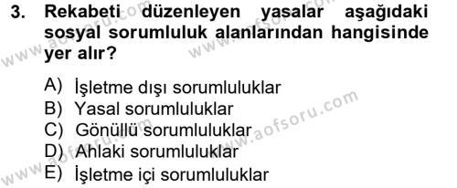 Kurumsal Sosyal Sorumluluk Dersi 2012 - 2013 Yılı Dönem Sonu Sınavı 3. Soru