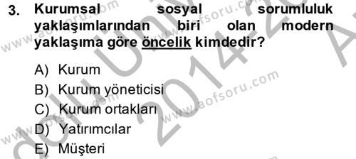Kurumsal Sosyal Sorumluluk Dersi 2014 - 2015 Yılı Ara Sınavı 3. Soru