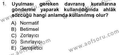 Hukukun Temel Kavramları Dersi 2012 - 2013 Yılı Ara Sınavı 1. Soru
