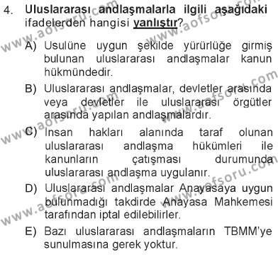 Hukukun Temel Kavramları Dersi 2012 - 2013 Yılı Tek Ders Sınavı 4. Soru