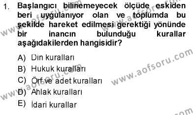 Maliye Bölümü 1. Yarıyıl Hukukun Temel Kavramları Dersi 2014 Yılı Güz Dönemi Ara Sınavı 1. Soru