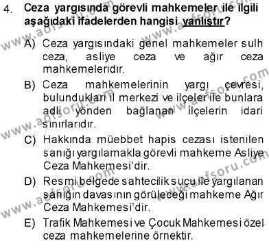 Maliye Bölümü 1. Yarıyıl Hukukun Temel Kavramları Dersi 2014 Yılı Güz Dönemi Dönem Sonu Sınavı 4. Soru