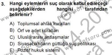 Hukukun Temel Kavramları Dersi 2014 - 2015 Yılı Ara Sınavı 3. Soru