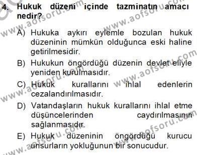 Hukukun Temel Kavramları Dersi 2014 - 2015 Yılı Ara Sınavı 4. Soru