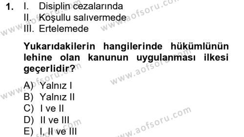 İnfaz Hukuku Dersi 2012 - 2013 Yılı (Vize) Ara Sınavı 1. Soru