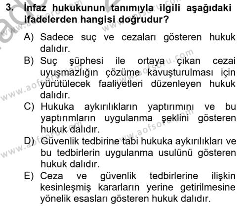 İnfaz Hukuku Dersi 2012 - 2013 Yılı (Vize) Ara Sınavı 3. Soru