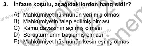 İnfaz Hukuku Dersi 2012 - 2013 Yılı (Final) Dönem Sonu Sınavı 3. Soru