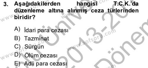 İnfaz Hukuku Dersi 2013 - 2014 Yılı Dönem Sonu Sınavı 3. Soru