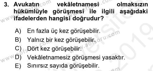 İnfaz Hukuku Dersi 2018 - 2019 Yılı (Final) Dönem Sonu Sınav Soruları 3. Soru