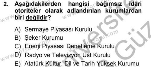İdare Hukukuna Giriş Dersi 2012 - 2013 Yılı (Vize) Ara Sınavı 2. Soru