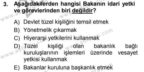 İdare Hukukuna Giriş Dersi 2012 - 2013 Yılı (Vize) Ara Sınavı 3. Soru