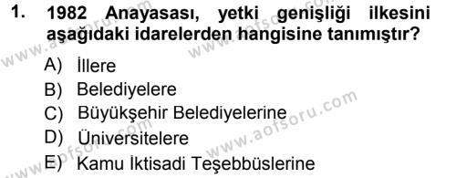 İdare Hukukuna Giriş Dersi 2012 - 2013 Yılı (Final) Dönem Sonu Sınavı 1. Soru