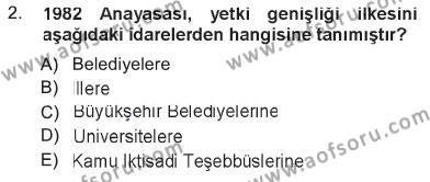 İdare Hukukuna Giriş Dersi 2012 - 2013 Yılı Tek Ders Sınavı 2. Soru