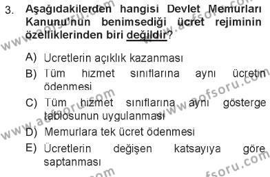 İdare Hukukuna Giriş Dersi 2012 - 2013 Yılı Tek Ders Sınavı 3. Soru