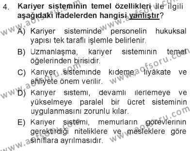 Adalet Bölümü 1. Yarıyıl İdare Hukukuna Giriş Dersi 2013 Yılı Güz Dönemi Tek Ders Sınavı 4. Soru