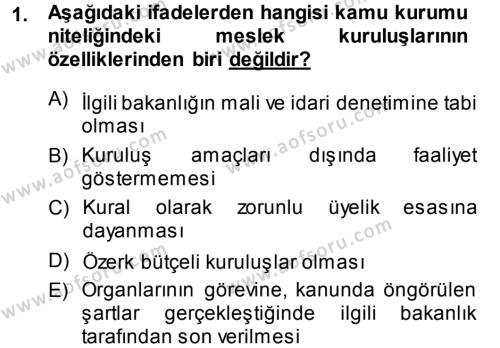 İdare Hukukuna Giriş Dersi 2013 - 2014 Yılı Ara Sınavı 1. Soru