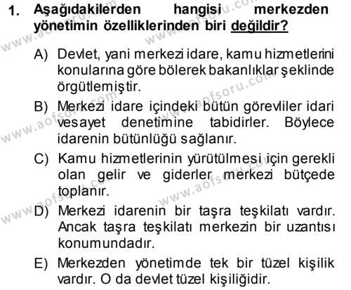 İdare Hukukuna Giriş Dersi 2013 - 2014 Yılı Dönem Sonu Sınavı 1. Soru