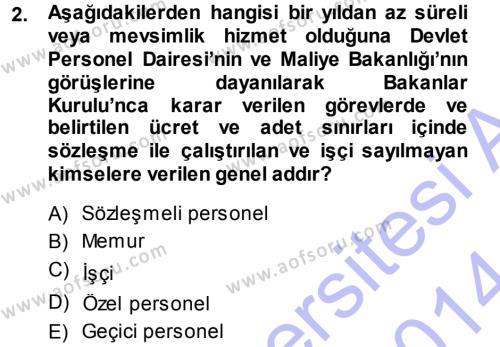 İdare Hukukuna Giriş Dersi 2013 - 2014 Yılı Dönem Sonu Sınavı 2. Soru
