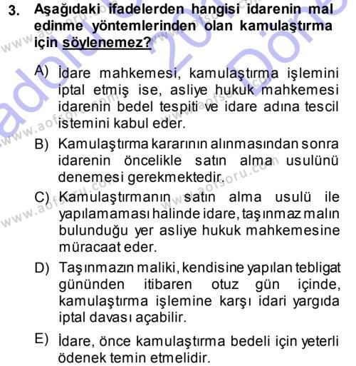 İdare Hukukuna Giriş Dersi 2013 - 2014 Yılı Dönem Sonu Sınavı 3. Soru