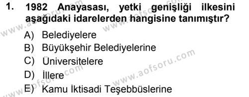 Adalet Bölümü 1. Yarıyıl İdare Hukukuna Giriş Dersi 2014 Yılı Güz Dönemi Tek Ders Sınavı 1. Soru