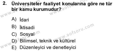 Adalet Bölümü 1. Yarıyıl İdare Hukukuna Giriş Dersi 2015 Yılı Güz Dönemi Ara Sınavı 2. Soru