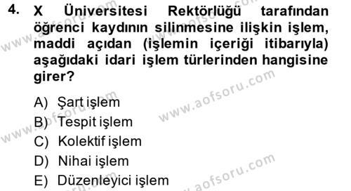 İdare Hukukuna Giriş Dersi 2014 - 2015 Yılı Tek Ders Sınavı 4. Soru