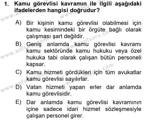 Adalet Bölümü 1. Yarıyıl İdare Hukukuna Giriş Dersi 2016 Yılı Güz Dönemi Ara Sınavı 1. Soru