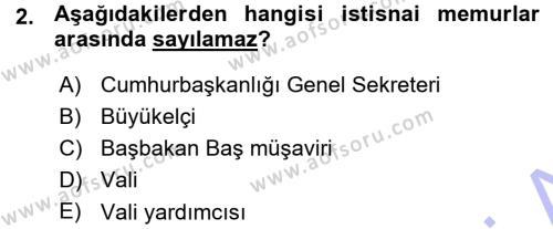Adalet Bölümü 1. Yarıyıl İdare Hukukuna Giriş Dersi 2016 Yılı Güz Dönemi Ara Sınavı 2. Soru