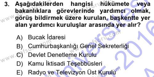 Adalet Bölümü 1. Yarıyıl İdare Hukukuna Giriş Dersi 2016 Yılı Güz Dönemi Ara Sınavı 3. Soru