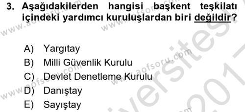 İdare Hukukuna Giriş Dersi 2016 - 2017 Yılı (Vize) Ara Sınavı 3. Soru